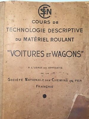 Dossier Formation Sncf1950  Manuel Cours Technologie 250 Pages Voitures & Wagons