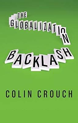 Globalization Backlash by Colin Crouch New Paperback / softback Book