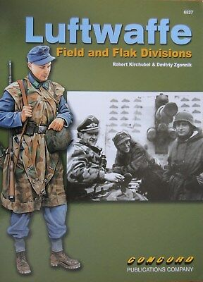 """""""Luftwaffe Field and Flak Divisions"""" CONCORD Publ. 6527"""