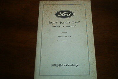"""AUGUST 15, 1930 FORD BODY PARTS LIST MODEL """"A"""" and """"AA"""" REPRINT FORD MOTOR COM."""