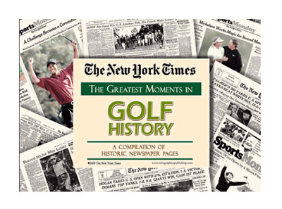 The Greatest Moments in Golf History by the NY Times Newspaper Collectible