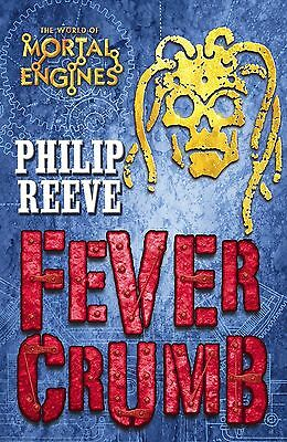Fever Crumb (Mortal Engines Quartet) By Philip Reeve NEW (Paperback) Book