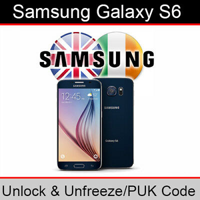 Samsung Galaxy S6 Unlock & Unfreeze/PUK Code (ALL UK/Ireland Networks Supported)