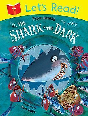 Let's Read! The Shark in the Dark by Peter Bently (Paperback, 2014)