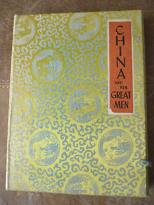 """RARE """"China and Her Great Men"""" by Wang Shao Chi with Illustrations and Maps 1960"""