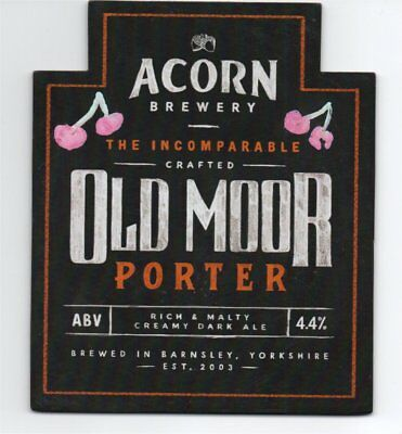 Beer pump clip fronts, Acorn Brewery. OLD MOOR PORTER. Rich malty creamy dark al