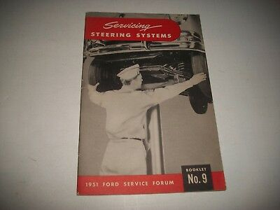 """1951 Issue The Ford Service Forum  Handbook  #9  """"servicing Steering Systems"""""""