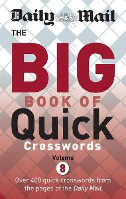 Daily Mail Big Book of Quick Crosswords Volume 8 (The Daily Mail Puzzle Books).
