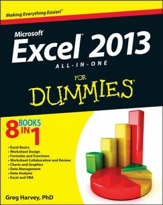 Excel 2013 All-in-One For Dummies by Greg Harvey.