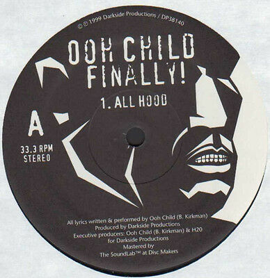 "12"" Us**ooh Child Finally! - All Hood / Who's Da Hardest (Darkside Prod.)**16403"