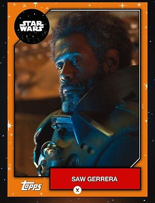 SAW GERRERA ORANGE BASE SERIES 6 2019 Topps STAR WARS DIGITAL Card Trader SWCT