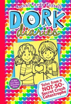 Dork Diaries 12: Tales from a Not-So-Secret Crush Catastrophe.