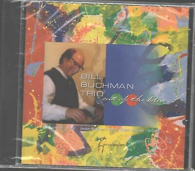 BILL BUCHMAN TRIO Out of the Blue CD 2003 Contemporary Jazz Trio NEW