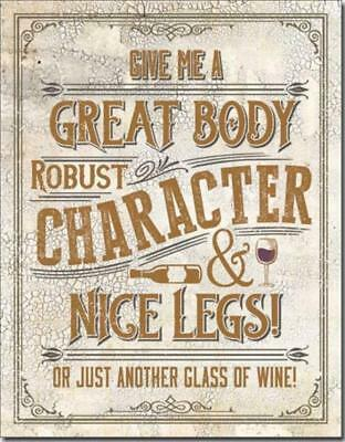 Give Me Great Body Nice Legs Another Glass of Wine Humorous Tin Metal Bar Sign