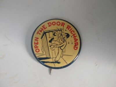 """Open The Door Richard Dick Bathroom Outhouse Vintage Pin Pinback Button 1 1/4"""""""