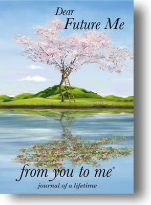 Dear Future Me, from you to me (Journal of a Lifetime) (Journals of a Lifetime),