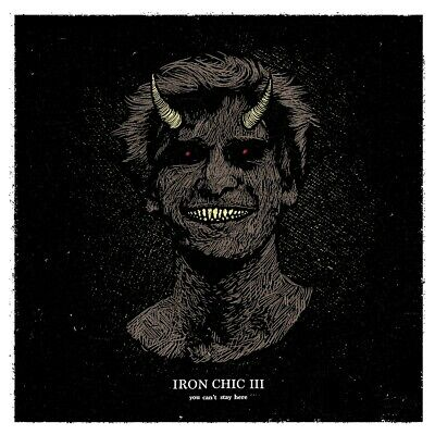 Iron Chic - You Can't Stay Here