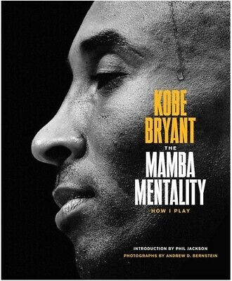 The Mamba Mentality: How I Play [New Book] Hardcover