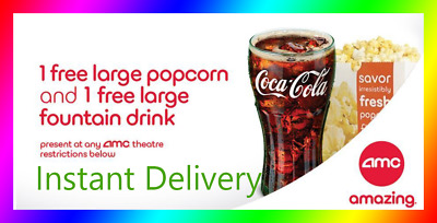 AMC Theatres Free Large Popcorn And Free Large Drink INSTANT DELIVERY EXP6/30/19