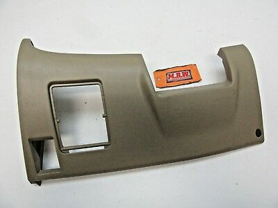 Steering Column Lower Dash Cover Shaft Trim Door Panel Knee Fuse Box Access Tan