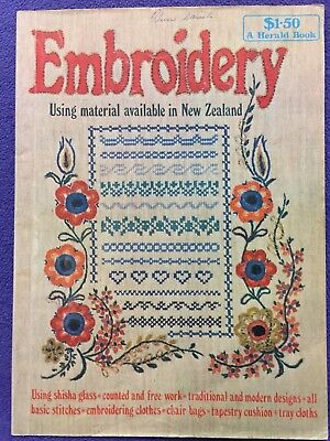 Embroidery Using Material Available in New Zealand - A Herald Book  - 1977