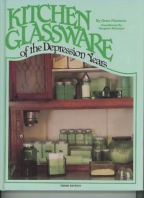 Kitchen Glassware of the Depression Years - 3rd Ed by Gene Florence