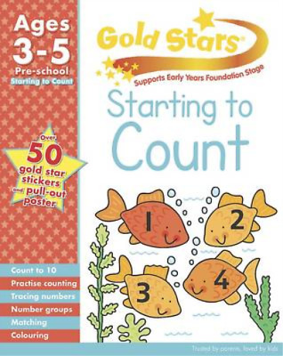 Gold Stars Starting to Count Preschool Workbook (Gold Stars Pre School Workbook)