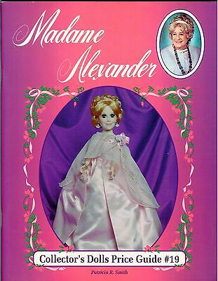 Madame Alexander Collector's Dolls Price Guide No. 19 by Patricia R. Smith 1994
