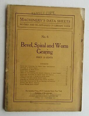 Machinery's Reference Series Booklet # 6 Bevel, Spiral,  & Worm Gearing  c 1910