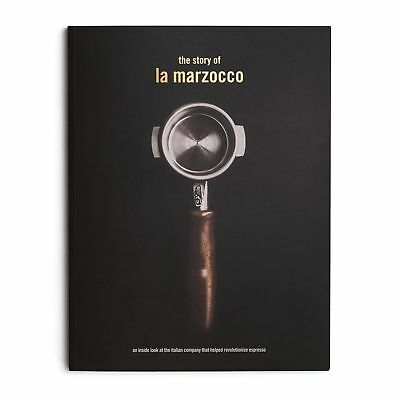 La Marzocco Book - The Story of La Marzocco Presented by Life and Thyme