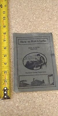 Vintage How To Run A Lathe Pamphlet 1922