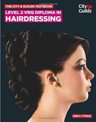 The City  Guilds Textbook Level 2 VRQ Diploma in Hairdressing Vocational