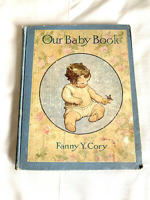 Antique Baby Book-101 Years Old! Full Of Pictures & Dialogue- Fanny Cory Illus.
