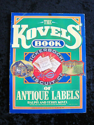 THE KOVELS' BOOK OF ANTIQUE LABELS, Soft cover
