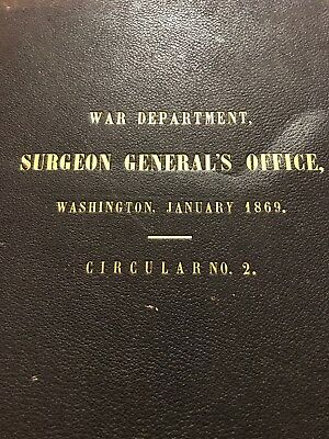 Medical Book- Circular 2 Surgeon Gen 1869- Excisions Head Of The Femur- Gunshot