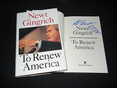 """NEWT GINGRICH Signed Autograph """"TO RENEW AMERICA"""" Book Former Speaker of House"""