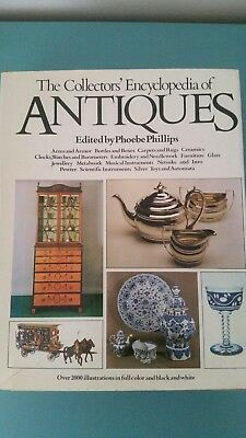 The Collectors' Encyclopedia of Antiques  by Phoebe Phillips