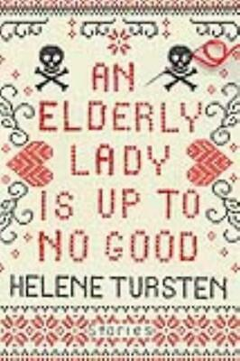Elderly Lady Is Up To No Good - New Book