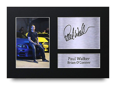 HWC Trading Paul Walker Gift Signed A4 Printed Autograph Brian O'Conner Fast...