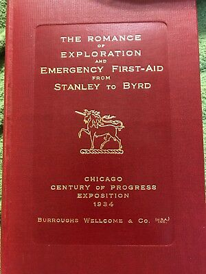 Medical Book- Romance Exploration Emergency First Aid From Stanley To Byrd. 1934