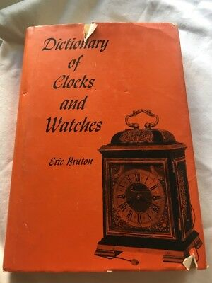 Dictionary Of Clocks And Watches   Eric Bruton    1963   Hcdj
