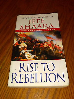 Rise To Rebellion A Novel Of The American Revolution By Jeff