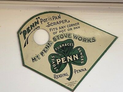 Antique MT PENN STOVE WORKS Advertising Pot and Pan Scraper Reading, PA