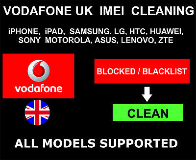 Vodafone UK IMEI Cleaning, Unbarring: Blocked, Lost To Clean: Samsung, iPhone