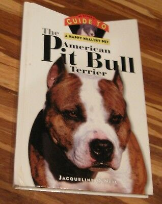 1995 Owner's Guide to The American Pit Bull Terrier by Jacqueline O'Neil