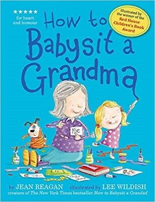 How to Babysit a Grandma By Jean Reagan NEW (Paperback) Childrens Book