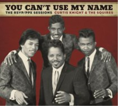 Curtis Knight & The Squires-You Can't Use My Name CD NUOVO