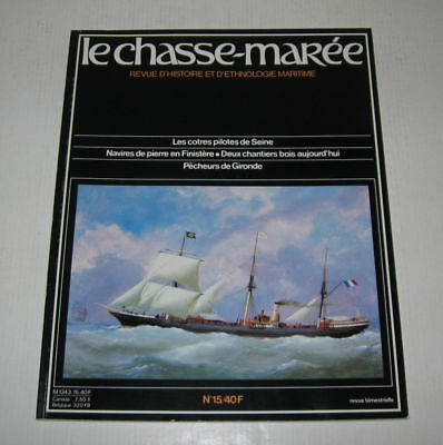 Le Chasse Maree N° 15,1985,tbe,histoire Maritime,cotres Seine,gironde,finistere
