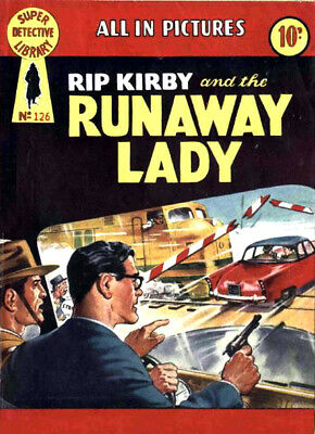 SUPER DETECTIVE LIBRARY No.126 RIP KIRBY - THE RUNAWAY LADY - Facsimile