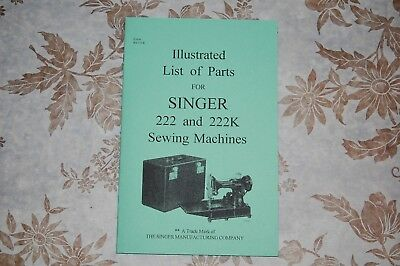 Illustrated Parts Manual to Service Singer Featherweight 222 222K Sewing Machine